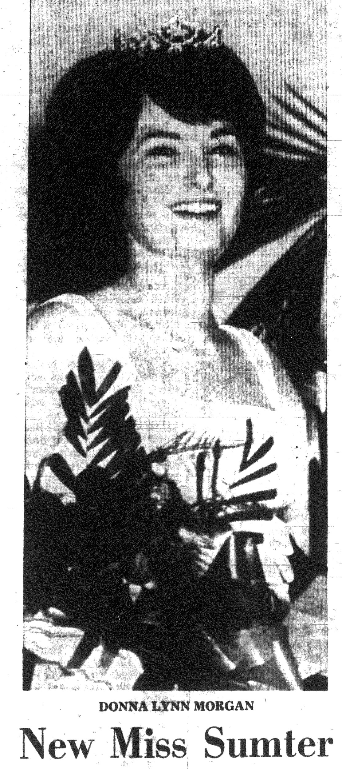 1967 -- Donna Lynn Morgan,  Miss Sumter, will represent the city in the Pageland Watermelon Festival and will ride on the City of Sumter float in the festival's parade.