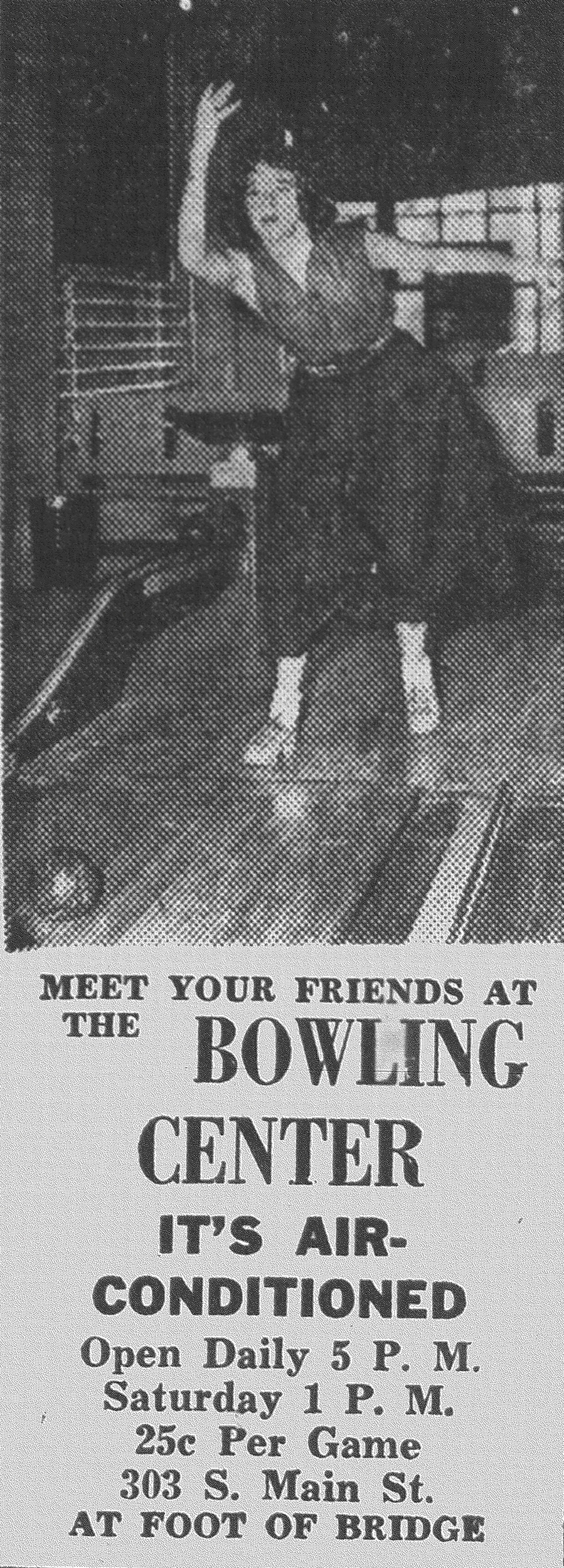 In 1952, the bowling center was located on South Main Street.