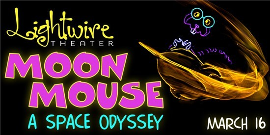 Moon-Mouse: A Space Odyssey will light up the Sumter Opera House stage on March 16, 2018,  with its family friendly magical, illuminated performance.