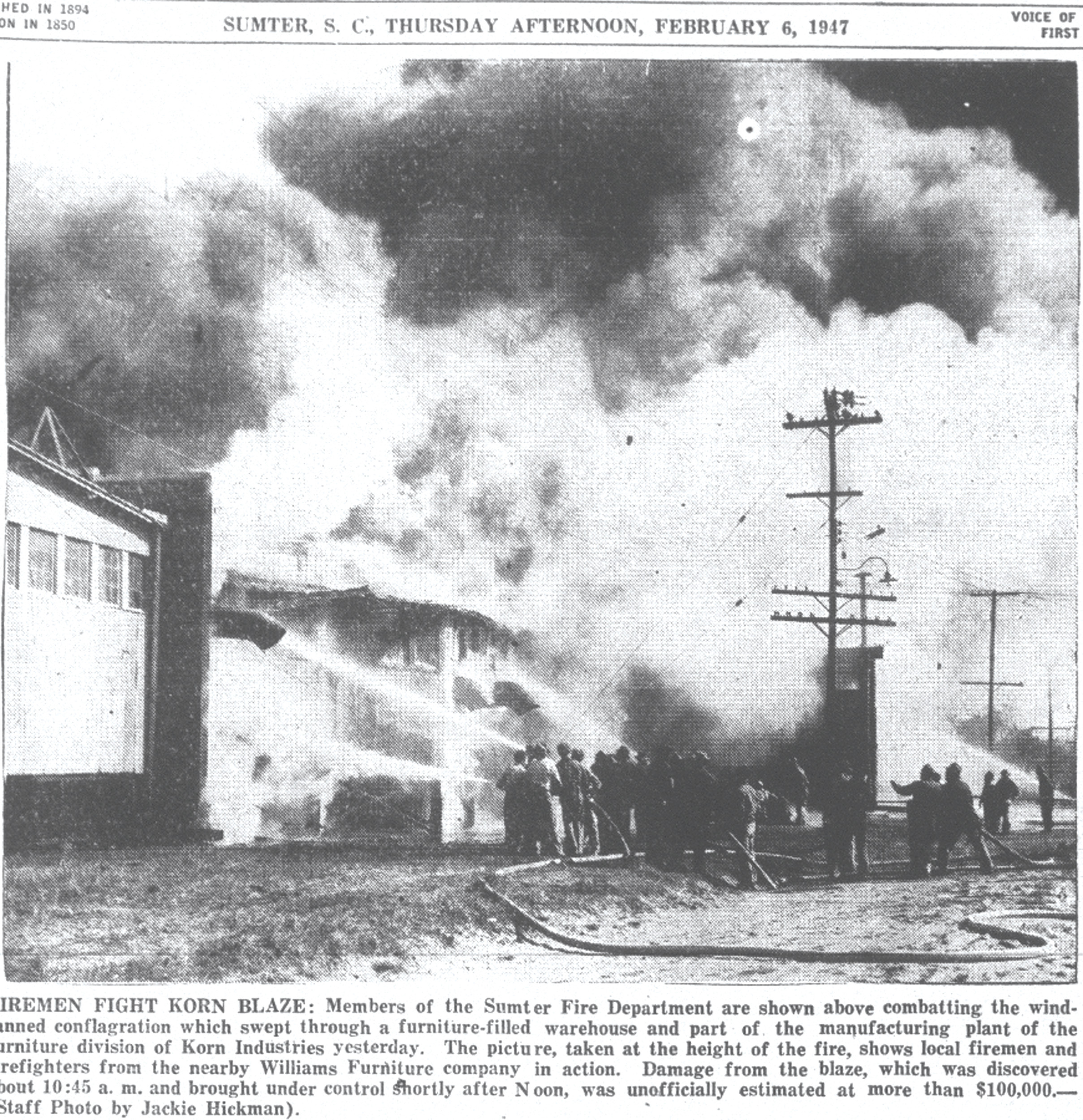 Sumter Fire Department firefighters and firefighters from nearby Williams Furniture company try to contain the blaze which swept through the furniture warehouse and part of the manufacturing plant of the furniture division of Korn Industries on Feb. 5, 1947. Damage was estimated at more than $100,000.