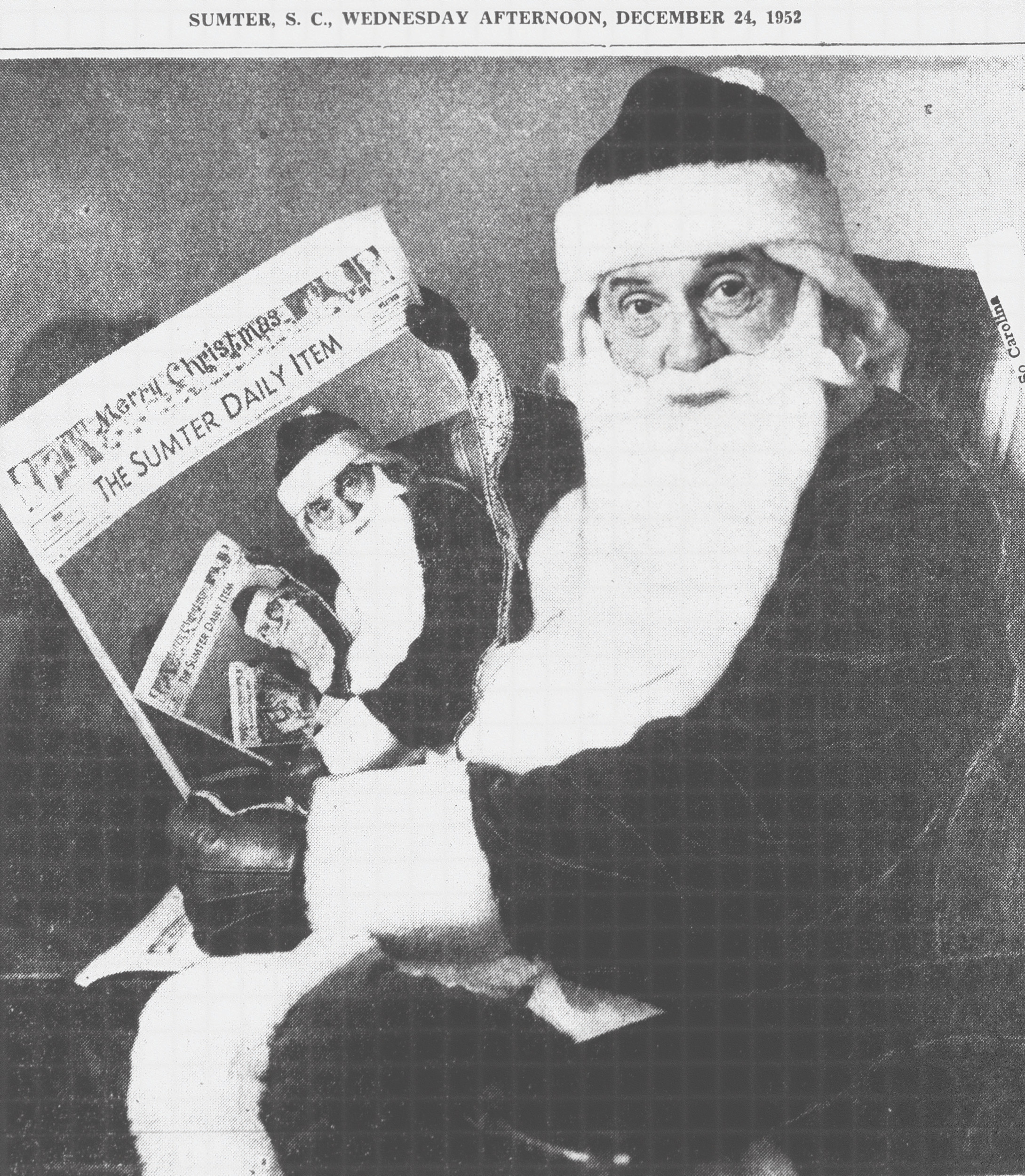 Santa Claus is the late Hubert Duvall Osteen, longtime editor/publisher/owner of The Sumter Item. He's holding the Wednesday, Dec. 24, 1952, edition of The Sumter Daily Item. The darkroom photo magic - done long before Photoshop was imagined - was by the late Heyward Crowson, Sumter's photographer for many years.