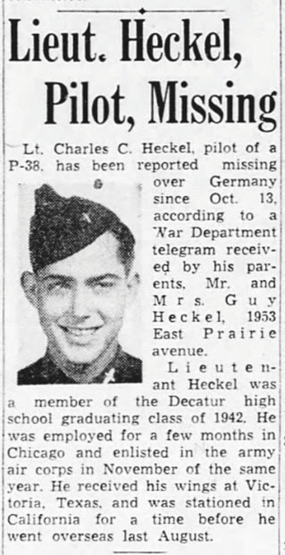 Heckel became a POW after flying with the 9th Tactical Air Force's 474th Fighter Group in October 1944.