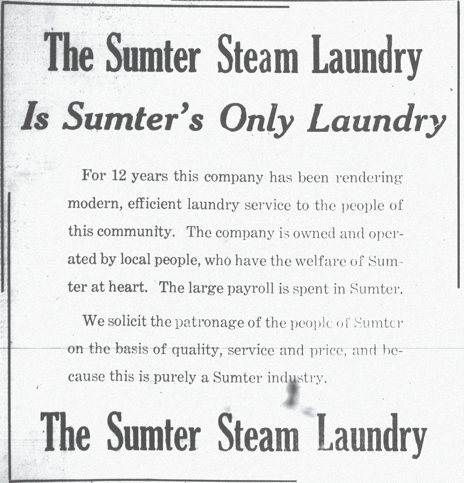 Sumter eventually had a steam laundry.