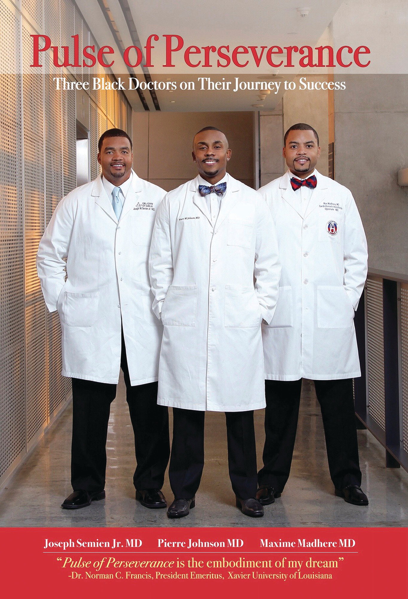 "Aaron Cormier via APFrom left, Joseph Semien Jr.,  Pierre Johnson and Maxime Madhere are shown on their book ""Pulse of Perseverance: Three Black Doctors on Their Journey to Success."""