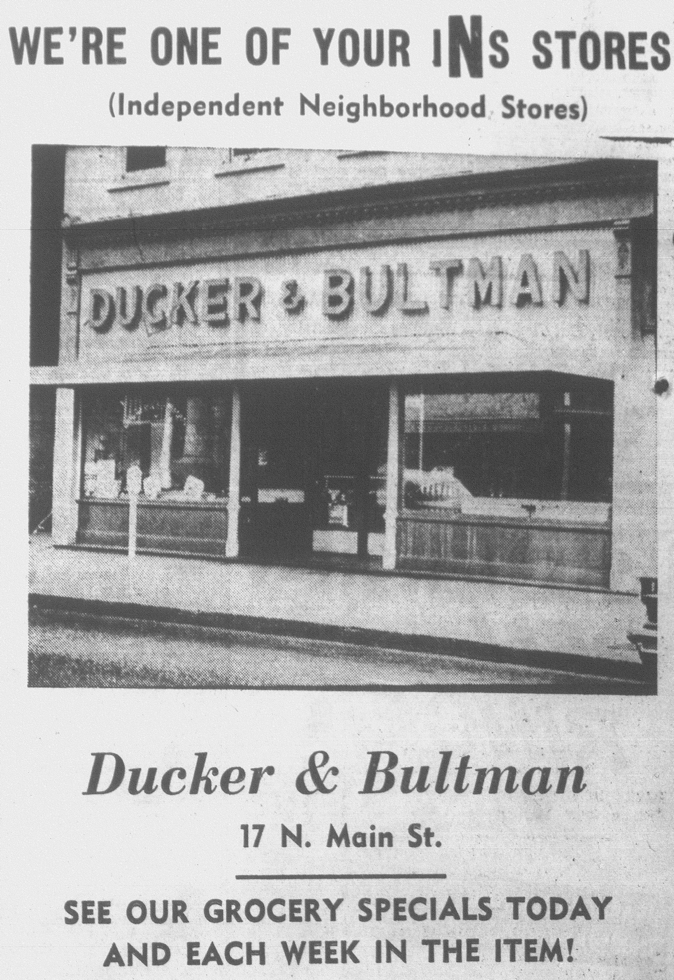 Ducker & Bultman was an early grocery store next to the Opera House on Main Street.