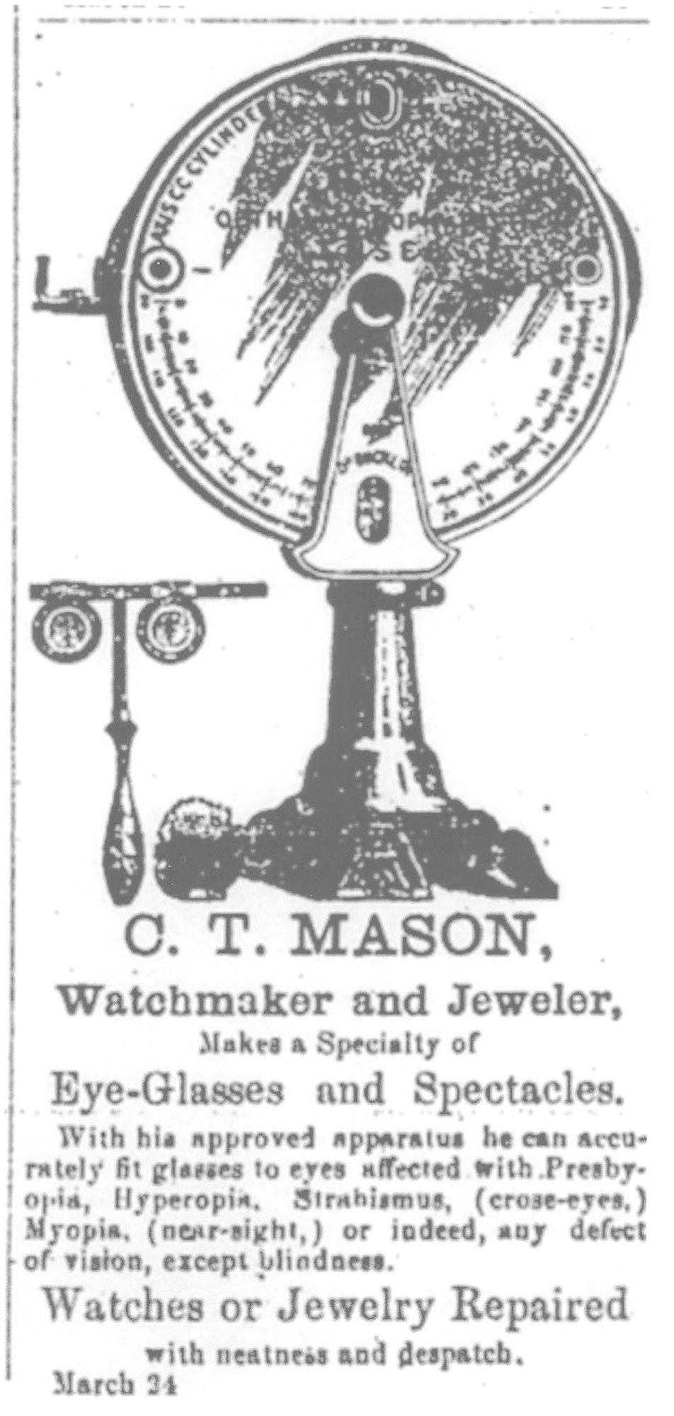 C. T. Mason Sr. was a renowned inventor and watchmaker whose store was in the block from Dugan to Liberty street.