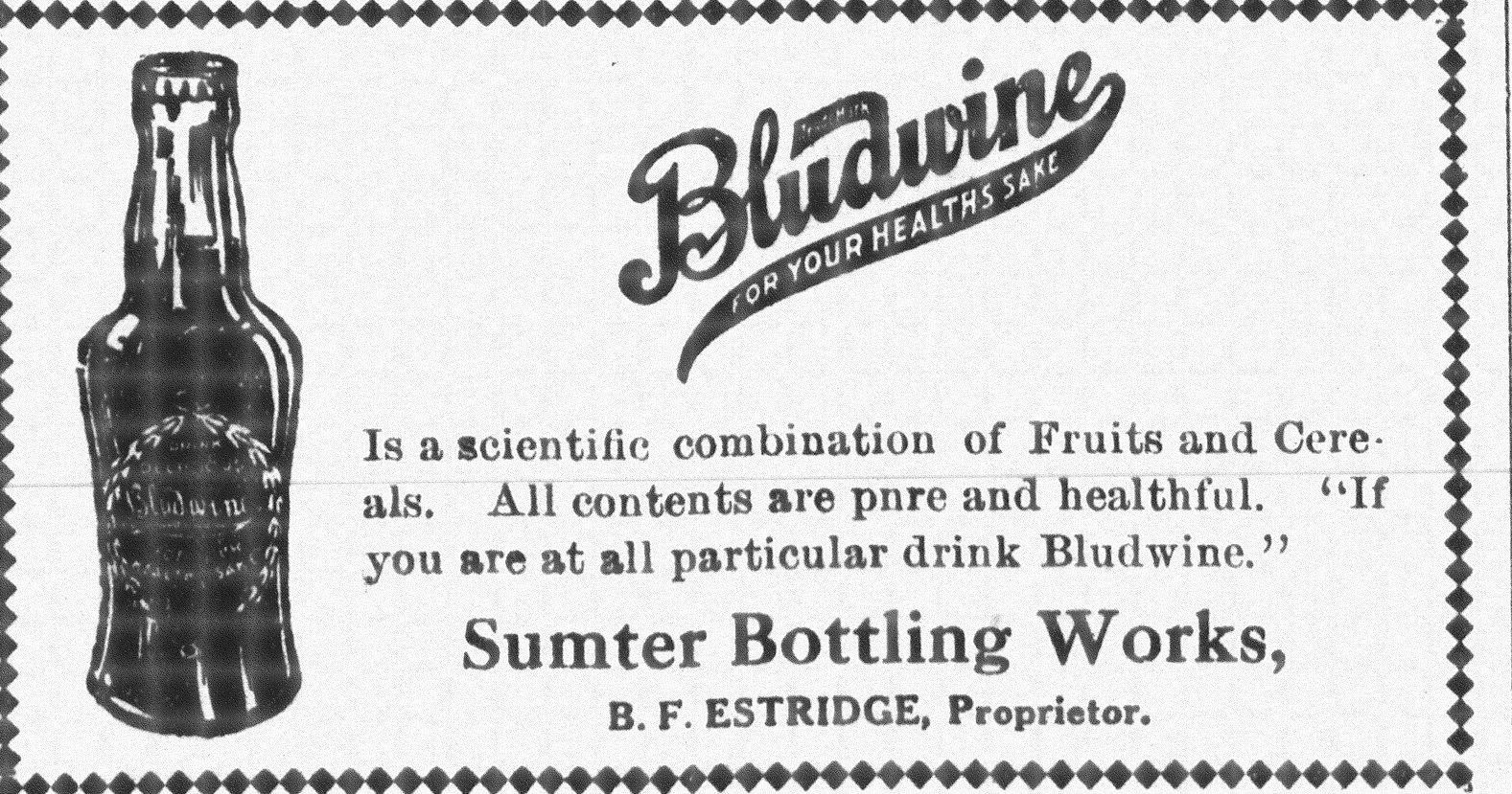 This ad for a soft drink produced by Sumter Bottling Works was printed in the Watchman and Southron newspaper in 1916.