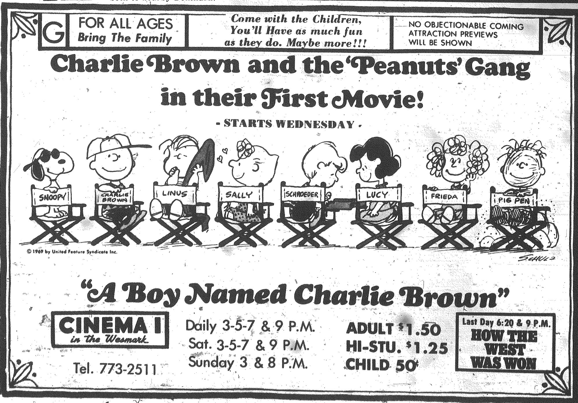 "Cinema I in the Wesmark advertised the first Charlie Brown movie, ""A Boy Named Charlie Brown,"" playing in July 1970."