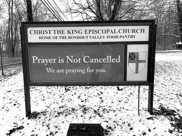 Christ the King Church's sign on Route 213 in Stone Ridge shares an important mes­sage at a time when we are social distancing. It has been seen by local passersby and over 5,000 people on Facebook – shared by multiple dozens. The church has heard from people in New York and around the country.
