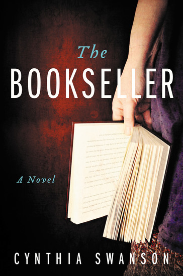 """The Bookseller"" by Denver author Cynthia Swanson is just published. Courtesy photo"