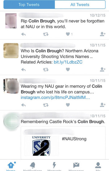 Colin Brough, a Castle View High School graduate, was killed in a shooting at Northern Arizona University last October. Twitter was used to share news updates and personal condolences following the tragedy.