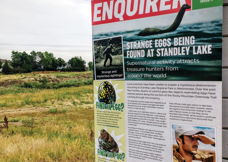 Signs like this one, placed around Westminster's parks and opens spaces, are designed to entice residents to Standley Lake Park to search for colorful glass blown monster eggs and rainbow colored poo.