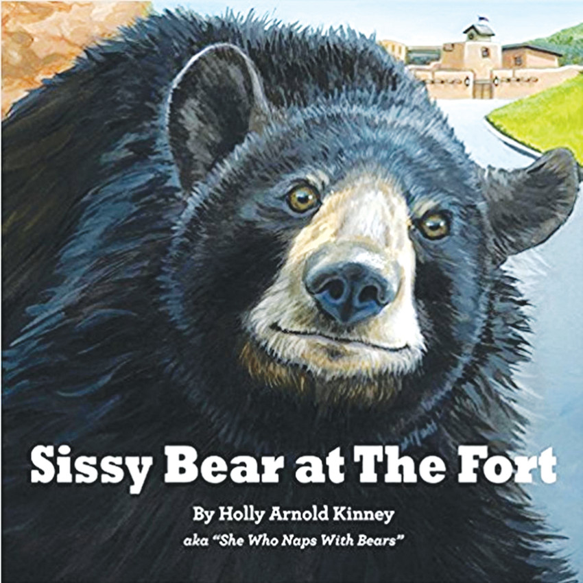 "Sissy, an orphaned bear cub, was adopted by the Arnold family and lived at the Fort Restaurant from 1963 to 1982. Holly Arnold Kinney napped with Sissy when a 9 year old child and has written a book about her furry friend, ""Sissy Bear at the Fort,"" which she will introduce at the Denver women's Press Club at a public event on Feb. 22."