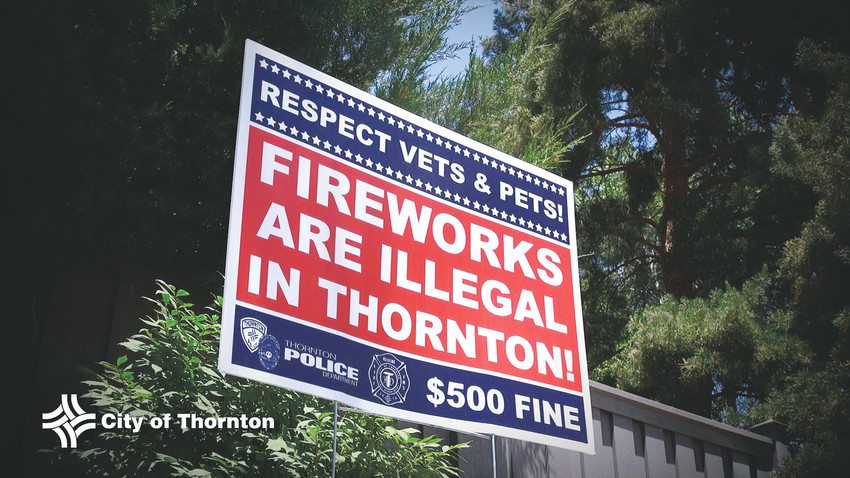 Residents can pick up a yard sign from Thornton-area fire stations through July 4 reminding residents that launchings fireworks and even having them can result in a $500 fine.