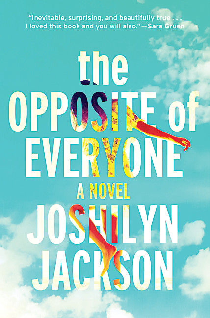 """The Opposite of Everyone"" by Joshilyn Jackson."