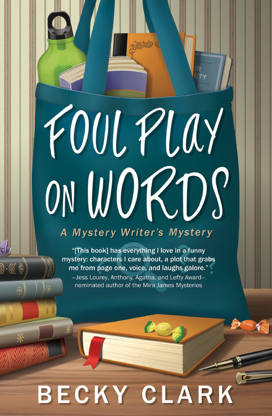 """Foul Play on Words"" is a new, funny, ""cozy"" mystery by Parker author Becky Clark."