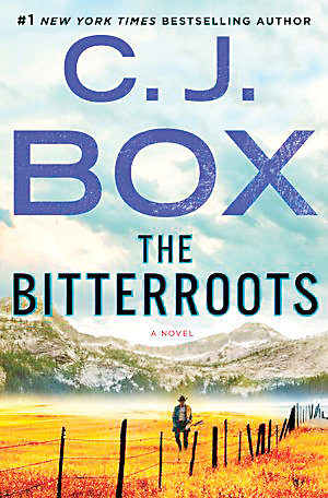 "Author C.J. Box will talk about his new novel, ""The Bitterroots"" at 6:30 p.m. Aug. 6 at Highlands Ranch Library."