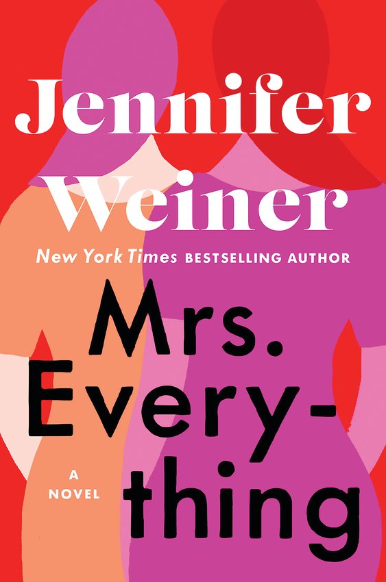 """Mrs. Everything"" by Jennifer Weiner."