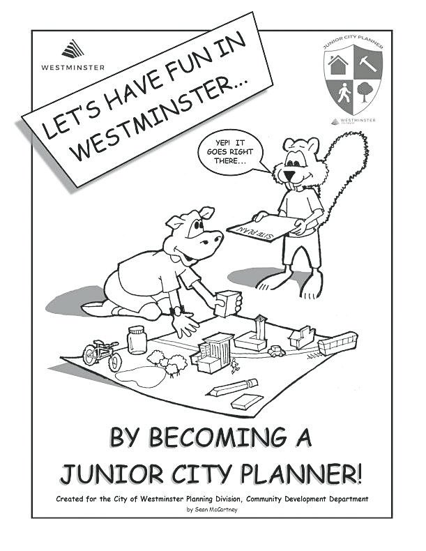 The cover of Sean McCartney's activity book that explains and encourages grade school students to learn about municipal planning. The book is available at Westminster City Hall.