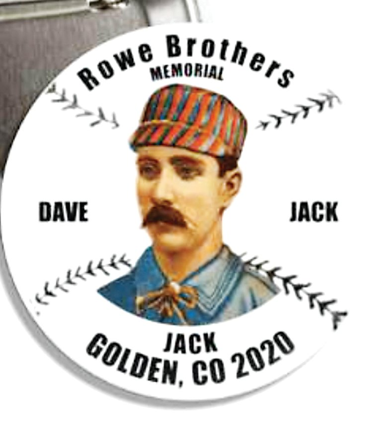 A commemorative button bearing an illustration of baseball player Jack Rowe created to commemorate the new monument to the Rowe Brothers at the Golden Cemetery.