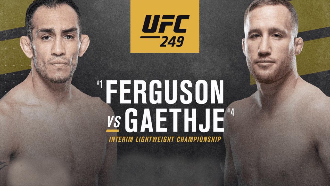UFC 249 Live Stream: Ferguson vs Geathje
