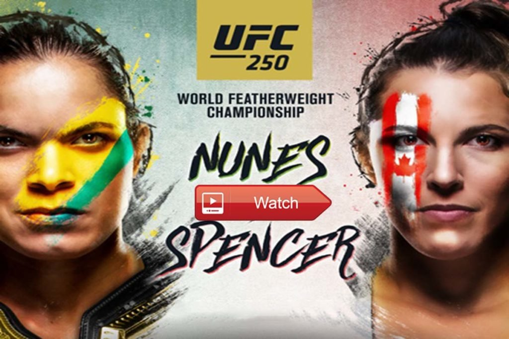 How to watch UFC 250 Nunes vs. Spencer: Live stream tonight's big fight online