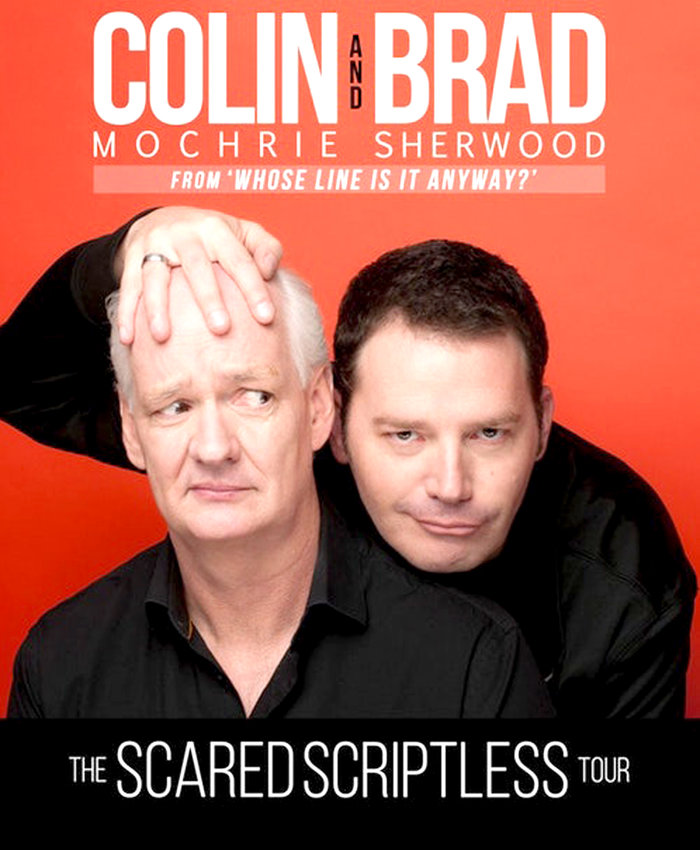 "Whose Line? Where's Colin? What's Brad going to do? If you were a fan of the improv-comedy show, ""Whose Line is it Anyway?"" then you can't miss this two-man comedy extravaganza in Greeneville at the Niswonger Performing Arts Center."