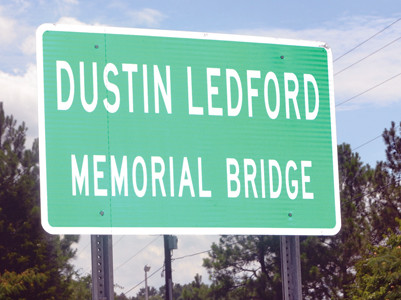 THIS SIGN WILL let motorists know they are crossing the APD 40 bridge, where Dustin Ledford lost his life six years ago in a car wreck.