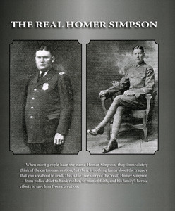 "DENNIS STEWART, a relative of the late Homer Simpson, said he wrote the book ""The Real Homer Simpson"" because he wanted people to know that Simpson was not a murderer."