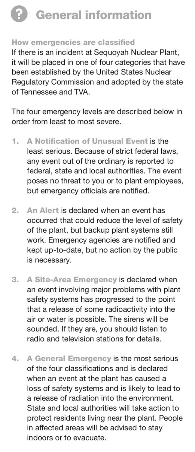 "A GRAPHIC from TVA shows how emergences are classified should an incident occur at the Sequoyah Nuclear Plant in Soddy-Daisy. A November incident involving smoke generated from hydraulic fluid was listed as a ""a notification of an unusual event."""