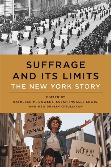 A new book, edited by SUNY New Paltz faculty members tells the story of the women's suffrage movement in New York State.