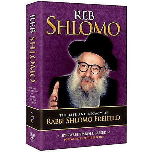 Reb Shlomo: The Life and Legacy of Rabbi Shlomo Freifeld, by Rabbi Yisroel Besser.