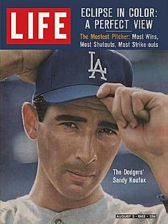 Sandy Koufax on the cover of Life Magazine in 1963.