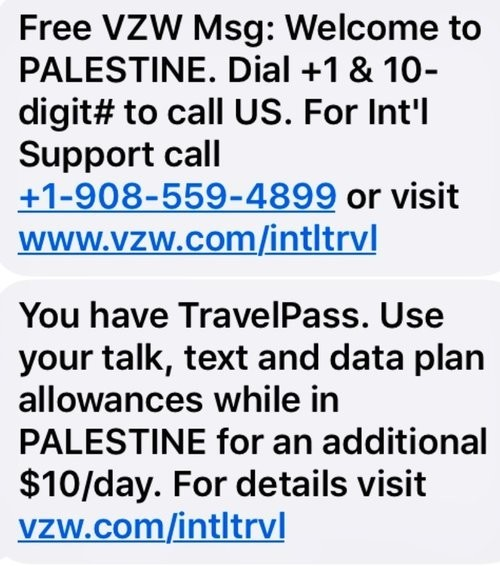 Two text messages at Ben Gurion airport: Welcome to Palestine.