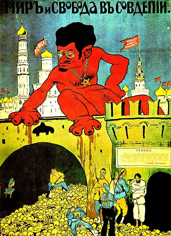 A 1919 White Army propaganda poster features a caricature of Bolshevik Leon Trotsky.