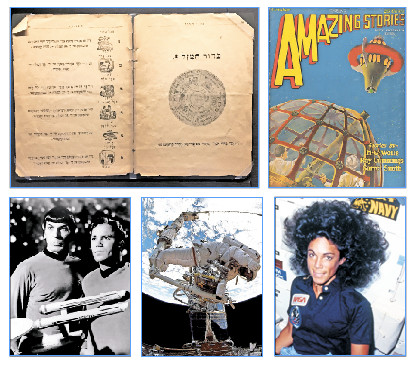 "Clockwise from top left: A book from 1907 that contains horoscopes in Yiddish, the science fiction magazine ""Amazing Stories"" founded in 1926 by Hugo Gernsback, mission specialist Judith Resnik sending a message to her father from the shuttle Discovery on on its maiden voyage in 1984, astronaut Jeffrey Hoffman signaling directions to a European Space Agency astronaut in 1993, Leonard Nimoy, as Spock on ""Star Trek,"" alongside co-star William Shatner."