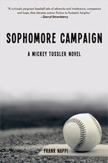 Frank Nappi's newest novel continues the story of his protagonist Mickey Tussler, an amateur baseball player who suffers from Asperger's Syndrome.
