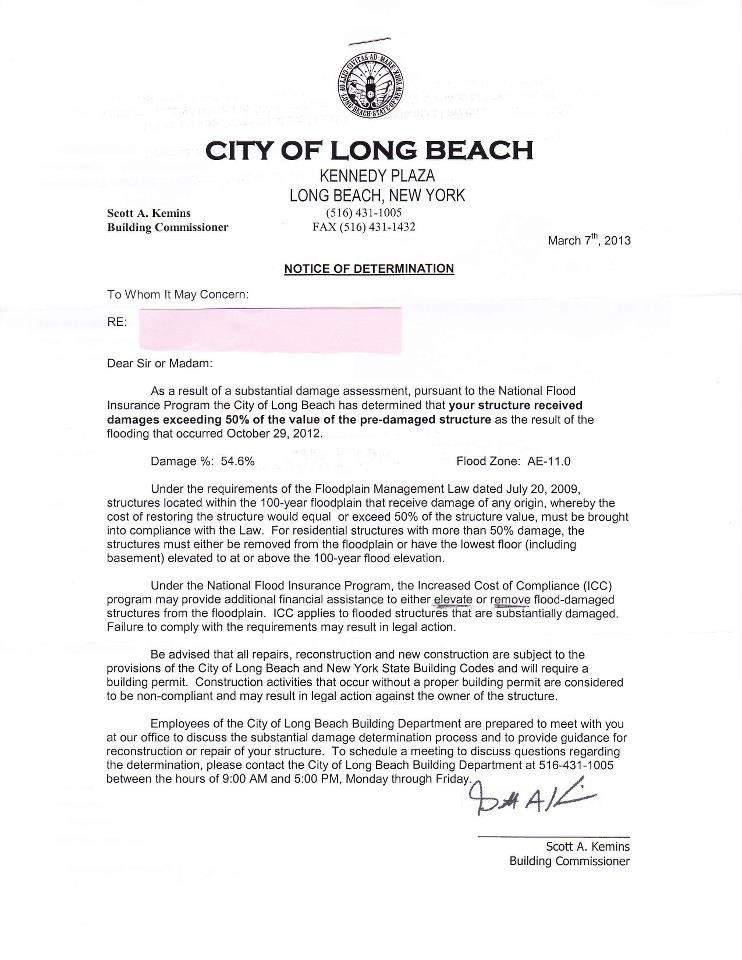 Many residents whose homes sustained more than 50 percent damage from Sandy received letters from the city informing them that they have to rebuild or elevate their houses to comply with FEMA requirements.