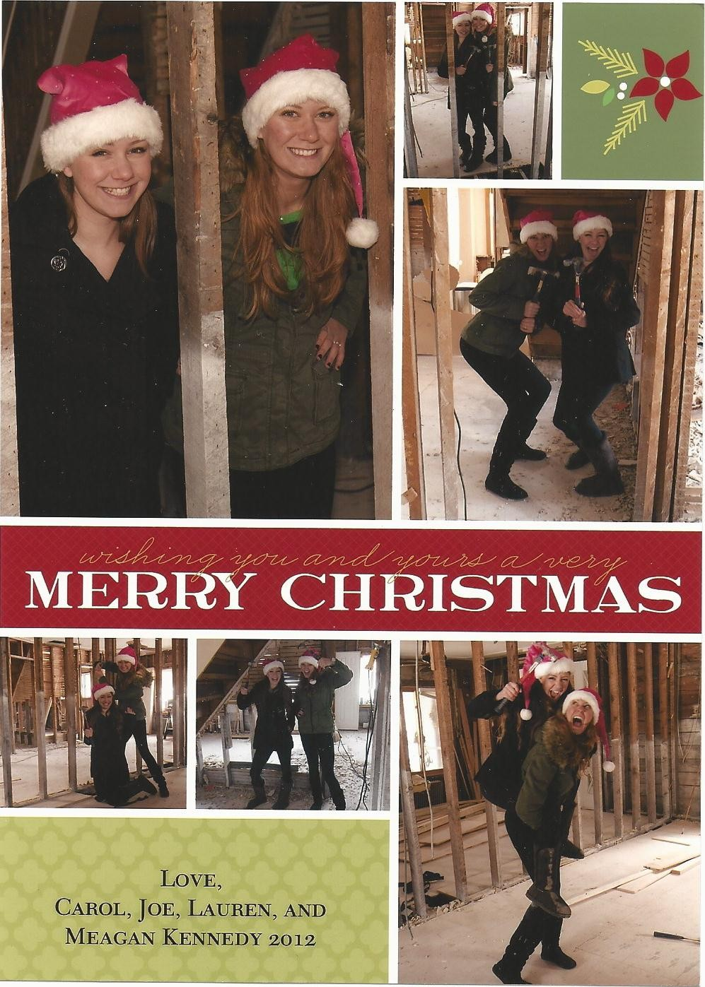 The Kennedy's 2012 Christmas card made light of the state of their home.