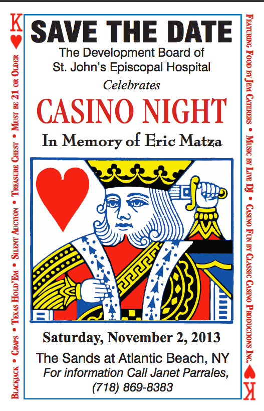 St. John�s Episcopal Hospital�s Development Board, seeking to maintain its fundraising goals, has added a new event: Casino Night.