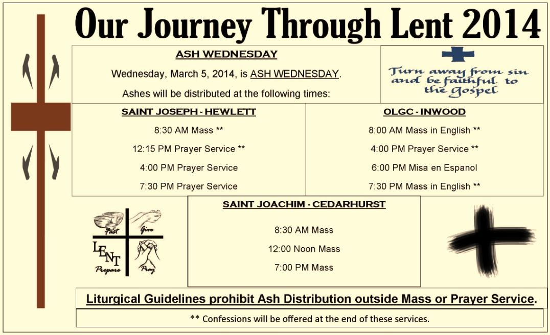 St. Joachim in Cedarhurst, St. Joseph in Hewlett and Our Lady of Good Counsel in Inwood will be distributing ashes on Ash Wednesday, March 5.