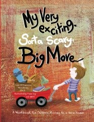 """My Very Exciting, Sorta Scary, Big Move"" was written by Island Park native Lori Woodring."