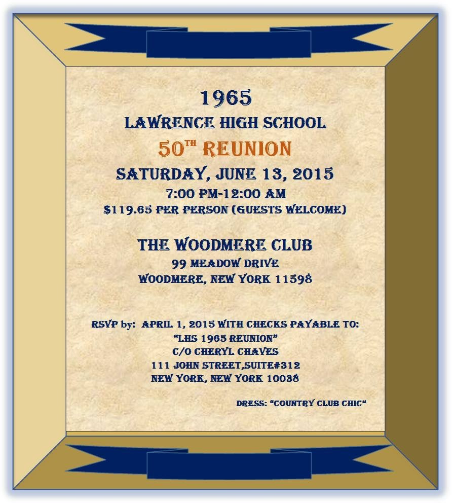 Cedarhurst native Cheryl Rothenberg Chaves organized a 50-year reunion of Lawrence High School's class of 1965 for this Saturday at the Woodmere Club.