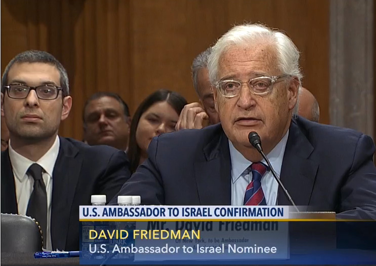 The U.S. Senate Foreign Relations Committee grilled ambassador to Israel nominee David Friedman about his views and previously stated and written rhetoric.