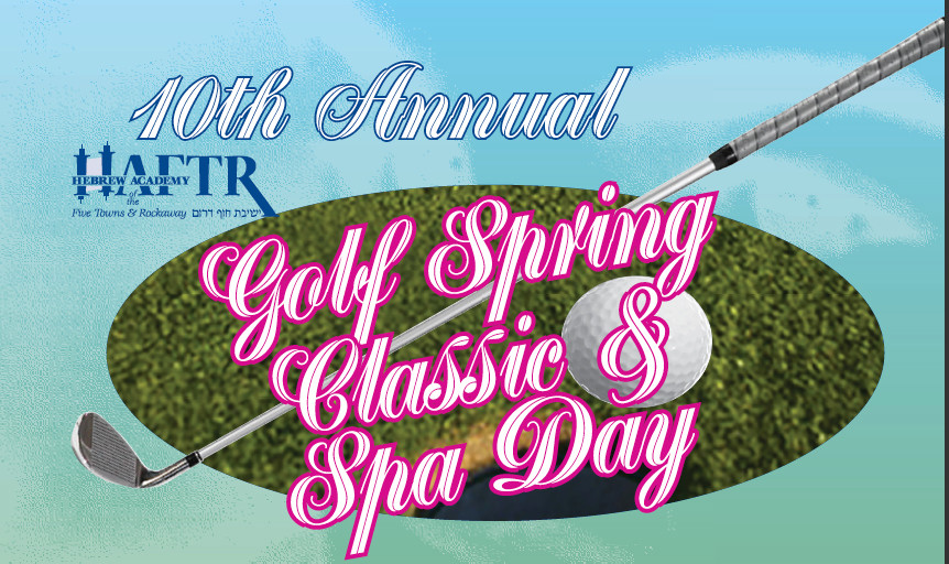HAFTR will hold a golf and spa day on May 15 at the Seawane Club in Hewlett Harbor.