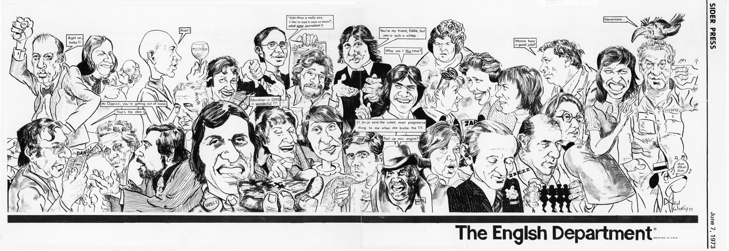 This cartoon, drawn by Ed Wexler and published in the Sider Press in 1973, depicts the faculty of Oceanside High School's English department. Longtime OHS teacher and theater director Barry Kaplan is pictured on the bottom row, third from the left.
