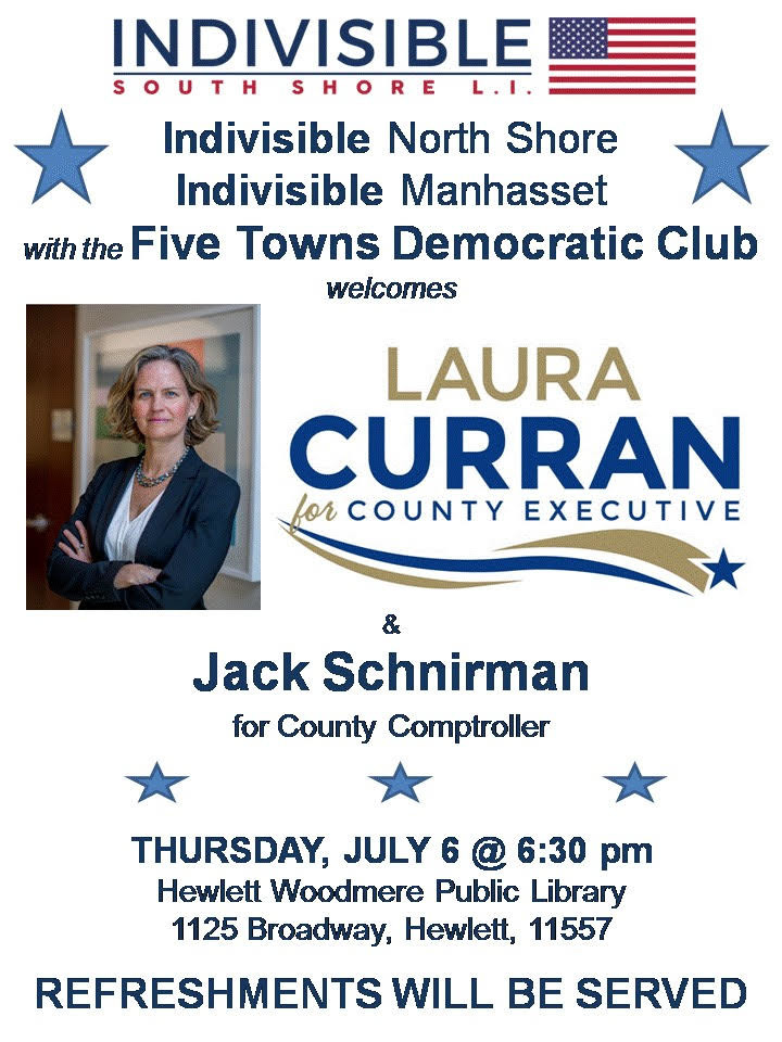Meet and greet and ask questions of the Nassau County Democratic Committee candidates for county executive and county comptroller.