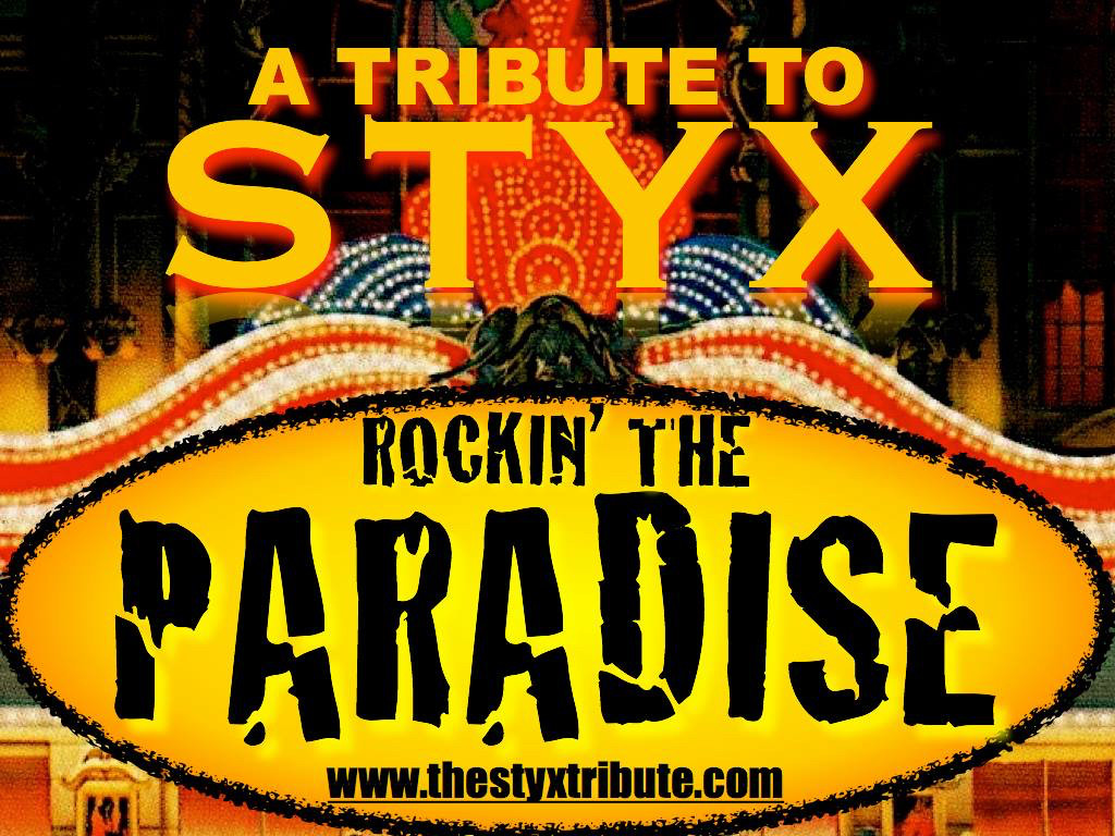 Rockin' the Paradise, a Styx tribute band, will perform a concert at Echo Park on Wednesday, Aug. 16 at 8 p.m.