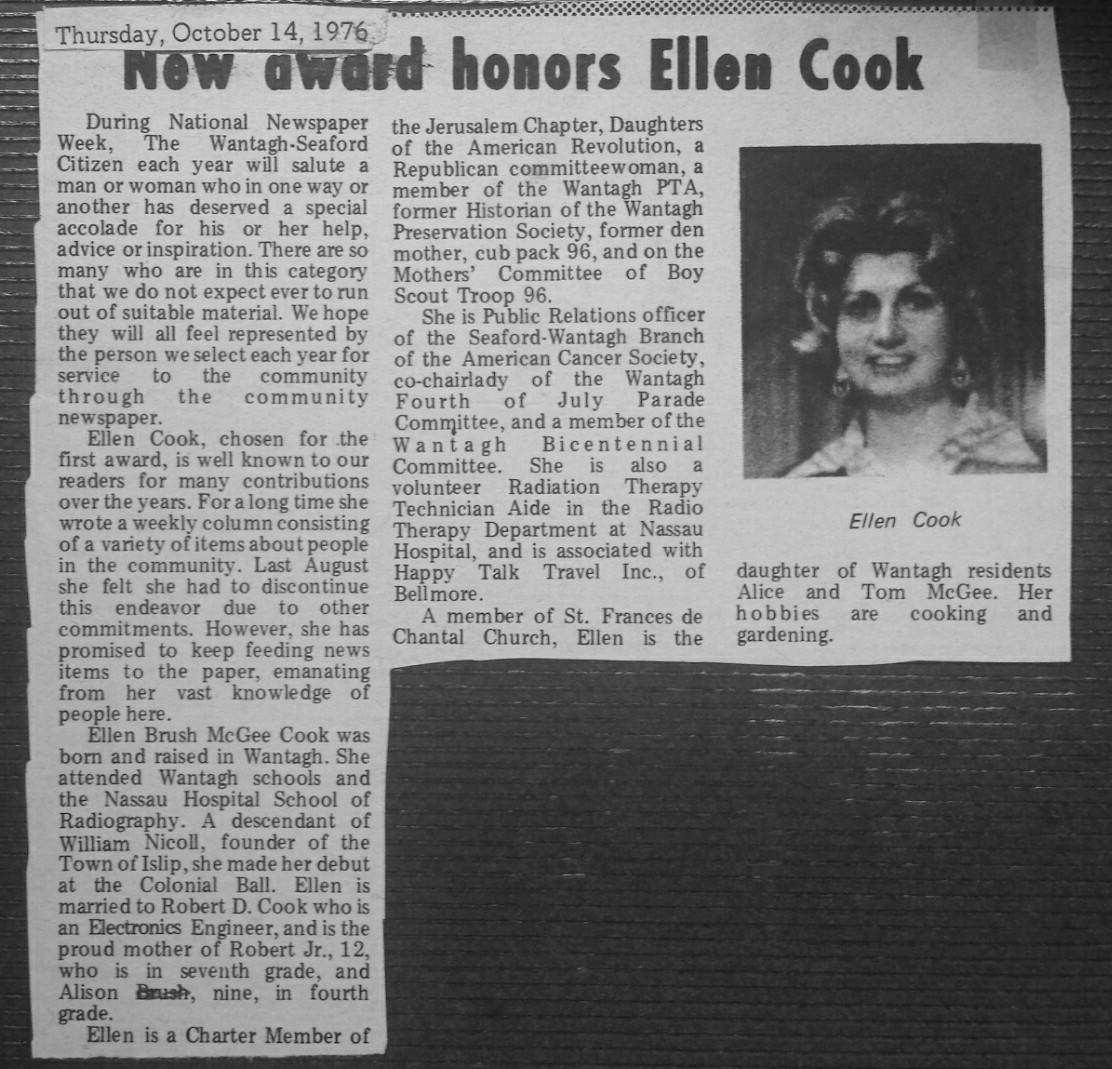 "Cook wrote a number of columns for the former Wantagh Citizen called ""What's Cooking"" in the early 1970s."