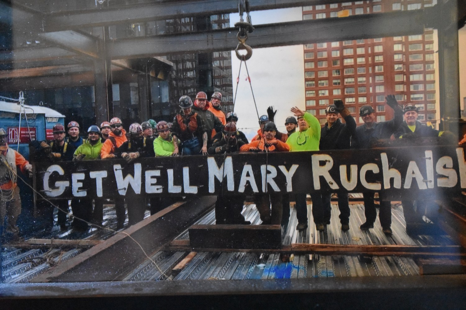 People in Rockville Centre and beyond showed support to the Ruchalski family while Mary was sick. Last year, iron workers painted this message on the beam of a building they were constructing in Manhattan.